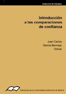 INTRODUCCIÓN A LAS COMPARACIONES DE CONFIANZA