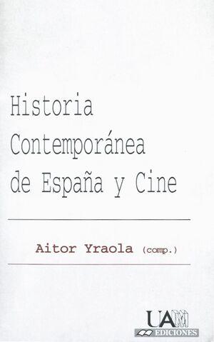 HISTORIA CONTEMPORÁNEA DE ESPAÑA Y CINE