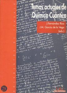 TEMAS ACTUALES DE QUÍMICA CUÁNTICA