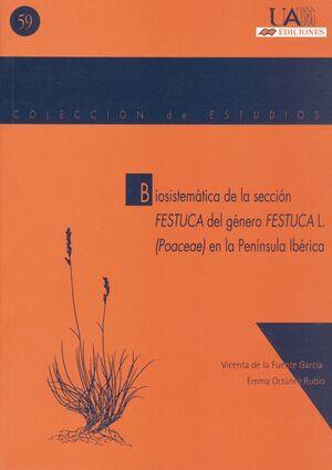 BIOSISTEMÁTICA DE LA SECCIÓN FESTUCA DEL GÉNERO FESTUCAL L. EN LA PENÍNSULA IBÉRICA