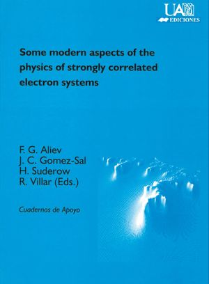SOME MODERN ASPECTS OF THE PHYSICS OF STRONGLY CORRELATED ELECTRON SYSTEMS