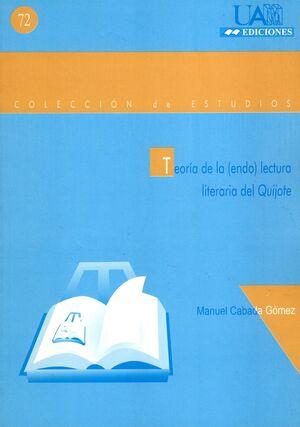 LECTURA DE LA (ENDO) LECTURA LITERARIA DEL QUIJOTE