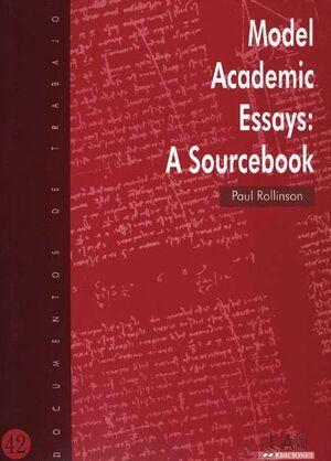 MODEL ACADEMIC ESSAYS: A SOURCEBOOK