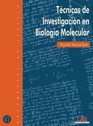 TÉCNICAS DE INVESTIGACIÓN EN BIOLOGÍA MOLECULAR