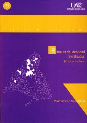 RITUALES DE IDENTIDAD REVITALIZADOS.