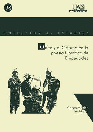 ORFEO Y EL ORFISMO EN LA POESÍA DE EMPÉDOCLES