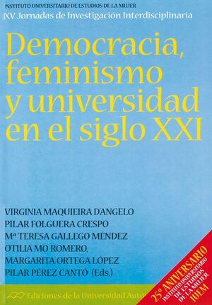 DEMOCRACIA, FEMINISMO Y UNIVERSIDAD EN EL S.XXI