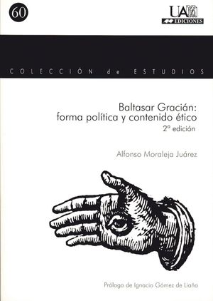 BALTASAR GRACIÁN: FORMA POLÍTICA Y CONTENIDO ÉTICO