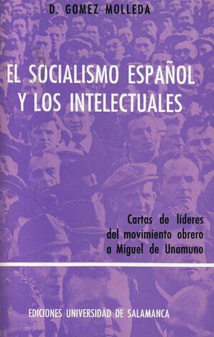 EL SOCIALISMO ESPAÑOL Y LOS INTELECTUALES