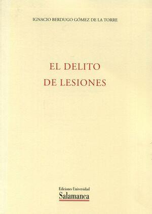 EL DELITO DE LESIONES