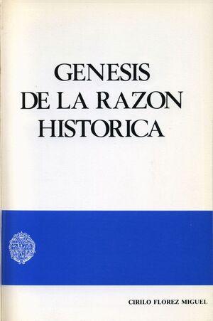 GÉNESIS DE LA RAZÓN HISTÓRICA