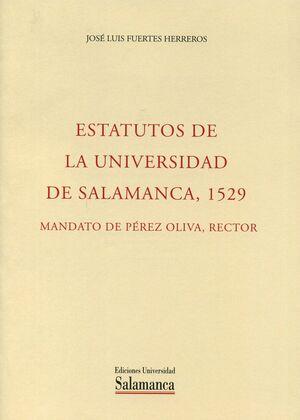 ESTATUTOS DE LA UNIVERSIDAD DE SALAMANCA,1529