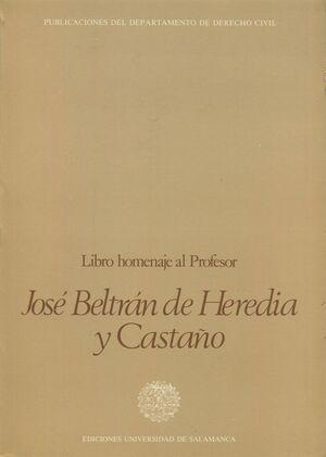 ESTUDIOS DE DERECHO CIVIL. HOMENAJE AL DR. J.BELTRÁN DE HEREDIA Y CASTAÑO