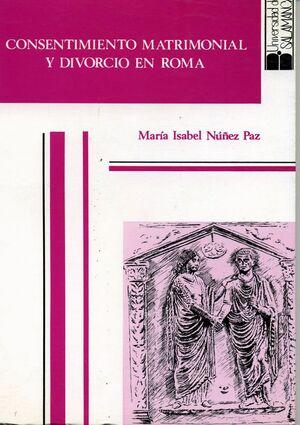 CONSENTIMIENTO MATRIMONIAL Y DIVORCIO EN ROMA