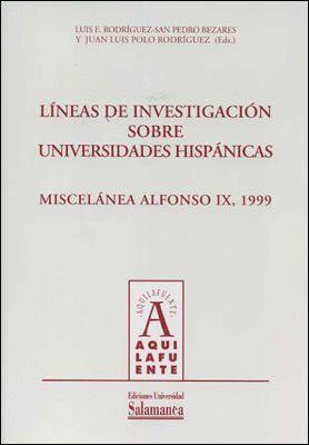 LÍNEAS DE INVESTIGACIÓN SOBRE UNIVERSIDADES HISPÁNICAS