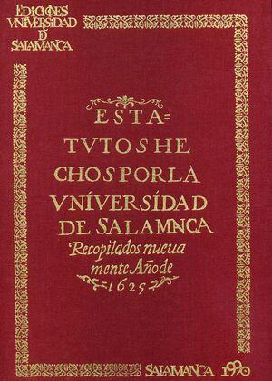 ESTATUTOS HECHOS POR LA UNIVERSIDAD DE SALAMANCA 1625 (FACS.)