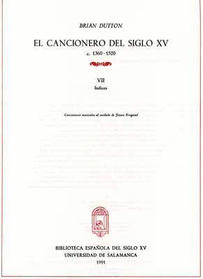 EL CANCIONERO DEL SIGLO XV (C. 1360-1520) TOMO VII