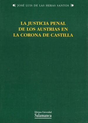 LA JUSTICIA PENAL DE LOS AUSTRIAS EN LA CORONA DE CASTILLA