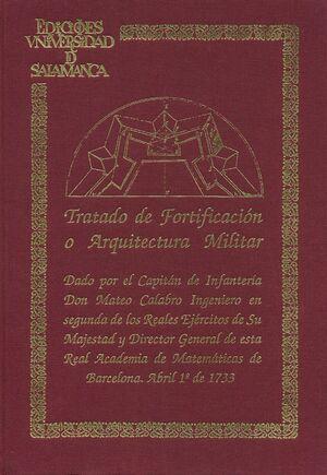 TRATADO DE FORTIFICACIÓN O ARQUITECTURA MILITAR(FACS. Y TRANSCRIP.)