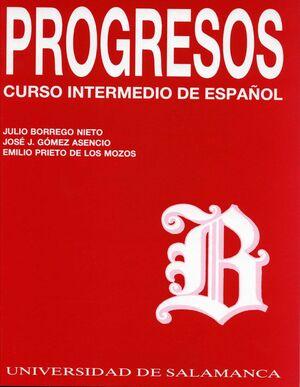 PROGRESOS. CURSO INTERMEDIO DE ESPAÑOL
