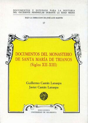 DOCUMENTOS MEDIEVALES DEL MONASTERIO DE SANTA MARÍA DE TRIANOS (SIGLOS XII-XIII)