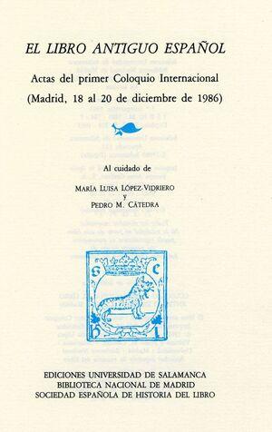 EL LIBRO ANTIGUO ESPAÑOL, I