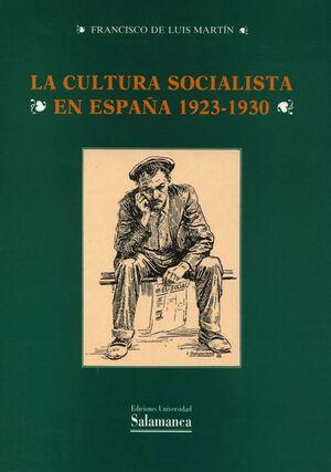 LA CULTURA SOCIALISTA EN ESPAÑA