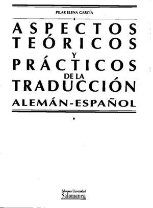 ASPECTOS TEÓRICOS Y PRÁCTICOS DE LA TRADUCCIÓN (ALEMÁN-ESPAÑOL)