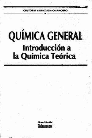 QUÍMICA GENERAL. INTRODUCCIÓN A LA QUÍMICA TEÓRICA