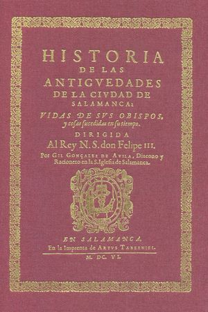 HISTORIA DE LAS ANTIGÜEDADES DE LA CIUDAD DE SALAMANCA