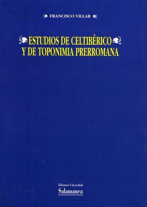 ESTUDIOS DE CELTIBÉRICO Y DE TOPONIMIA PRERROMANA