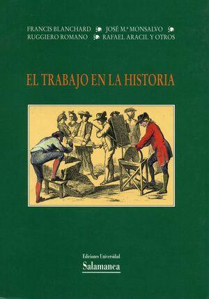 EL TRABAJO EN LA HISTORIA