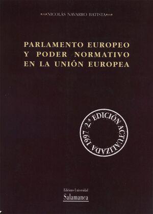 PARLAMENTO EUROPEO Y PODER NORMATIVO EN LA UNIÓN EUROPEA