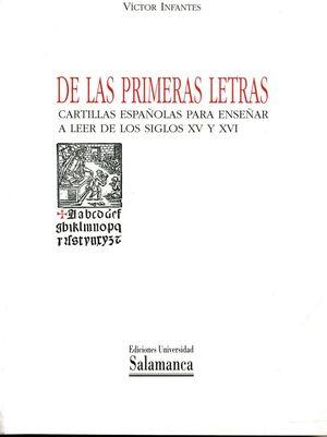 DE LAS PRIMERAS LETRAS