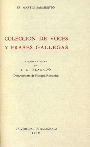 COLECCIÓN DE VOCES Y FRASES GALLEGAS DE FR. MARTÍN SARMIENTO