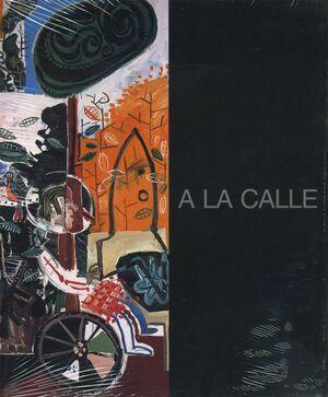 A LA CALLE