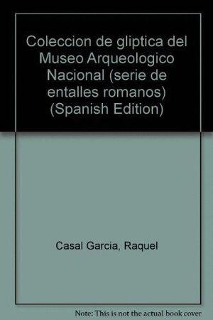 COLECCIÓN DE GLÍPTICA ROMANA DEL MUSEO ARQUEOLÓGICO NACIONAL