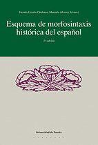 ESQUEMA DE MORFOSINTAXIS HISTÓRICA DEL ESPAÑOL