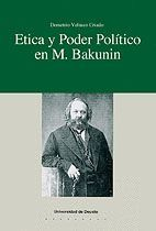 ETICA Y PODER POLÍTICO EN M. BAKUNIN