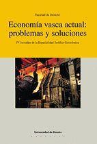 ECONOMÍA VASCA ACTUAL: PROBLEMAS Y SOLUCIONES
