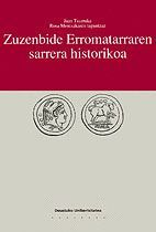 ZUZENBIDE ERROMATARRAREN SARRERA HISTORIKOA