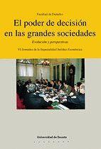 EL PODER DE DECISIÓN EN LAS GRANDES SOCIEDADES. EVOLUCIÓN Y PERSPECTIVAS