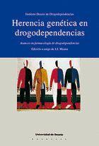 HERENCIA GENÉTICA EN DROGODEPENDENCIAS