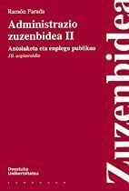 ADMINISTRAZIO ZUZENBIDEA II, ANTOLAKETA ETA ENPLEGU PUBLIKOA