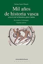 MIL AÑOS DE HISTORIA VASCA A TRAVÉS DE LA LITERATURA GRECO-LATINA