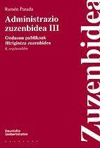 ADMINISTRAZIO ZUZENBIDEA III, ONDASUN PUBLIKOAK. HIRIGINTZA ZUZENBIDEA