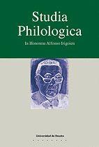 STUDIA PHILOLOGICA : IN HONOREN ALFONSO IRIGOIEN