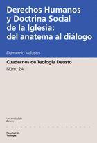DERECHOS HUMANOS Y DOCTRINA SOCIAL DE LA IGLESIA: DEL ANATEMA AL DIÁLOGO