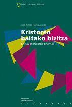 KRISTOREN BAITAKO BIZITZA
