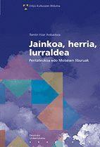 JAINKOA, HERRIA, LURRALDEA